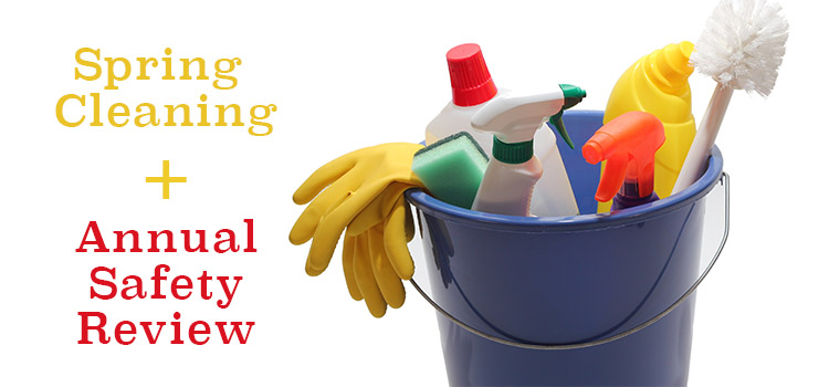 Spring Cleaning Includes Safety Checks