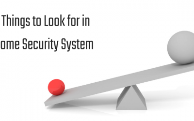 Top 10 Things to Look for in a Home Security System
